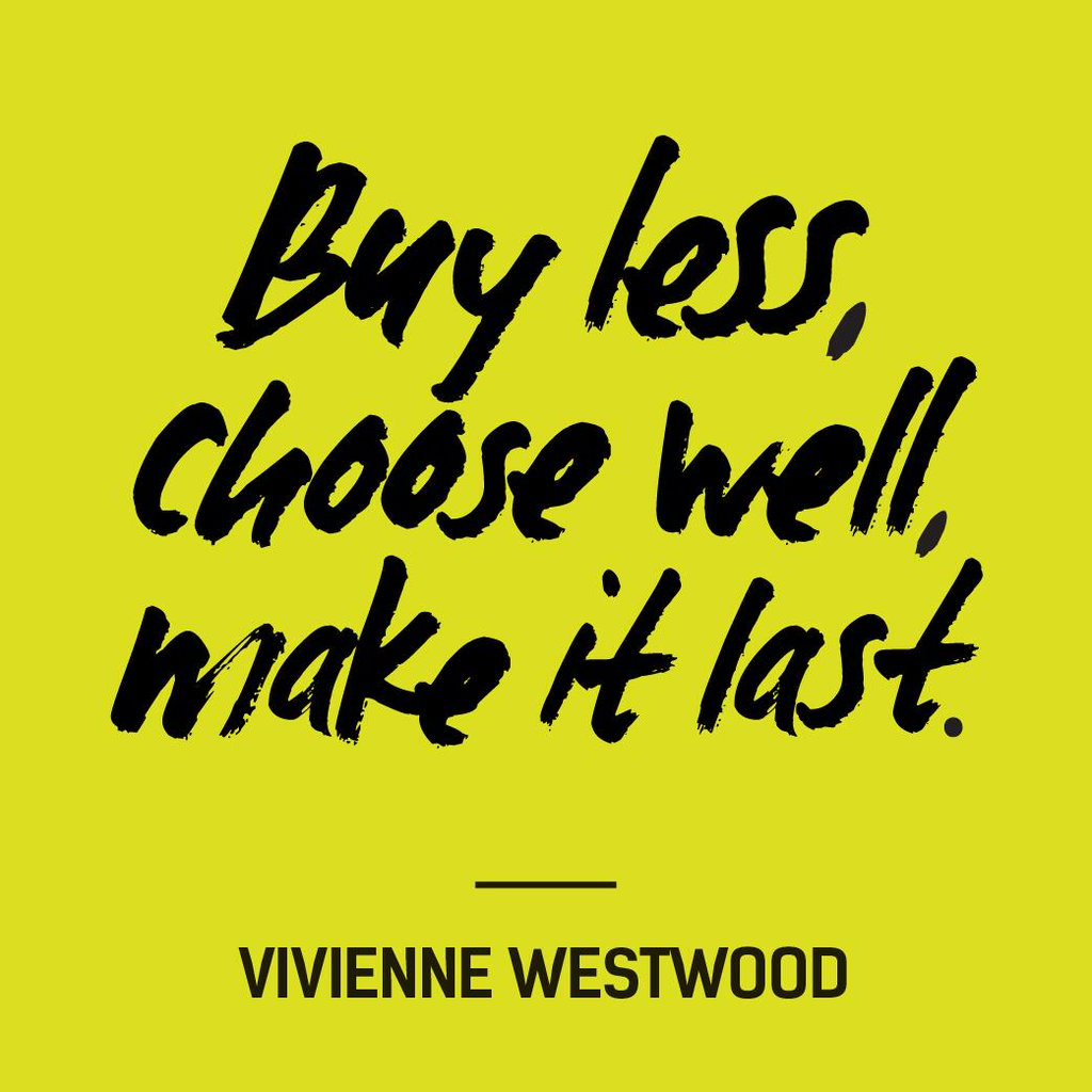 buy less choose well make it last by vivienne westwood